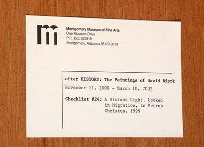 "BIERK, David (1944-2002) ""A distant light, Locked in Migration, to Petrus Christus""..."