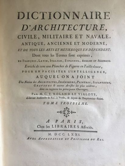 ROLAND LE VIRLOYS. Dictionnaire d'architecture,...