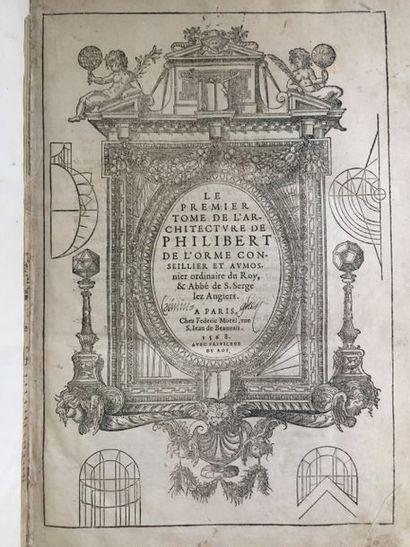 DE L'ORME (Philibert). Le premier tome de...