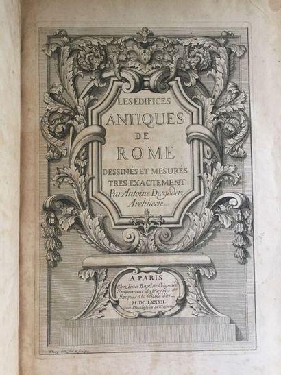 DESGODETZ (Antoine). Les Édifices antiques...