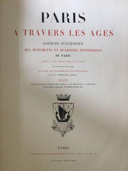 HOFFBAUER (Fedor). Paris à travers les âges....
