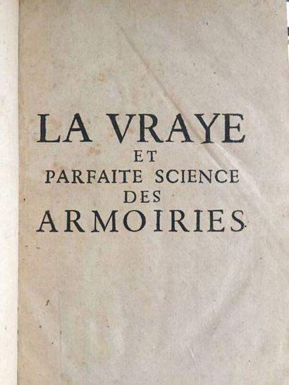 GELIOT - PALLIOT (Pierre). La Vraye et parfaite...
