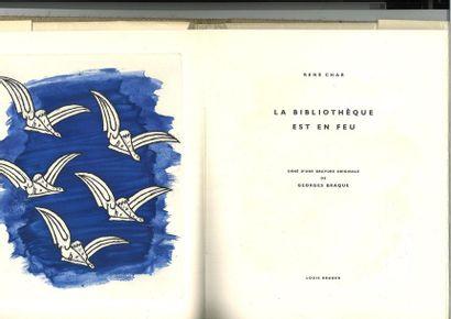 BRAQUE (Georges). – CHAR (René). La Bibliothèque est en feu. [Paris], Louis Broder,...