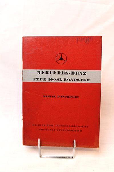 MERCEDES-BENZ 300 SL ROADSTER MANUEL D'ENTRETIEN