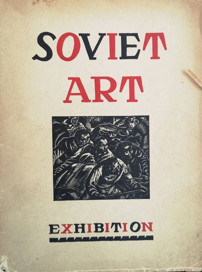 CATALOGUE DE L'EXPOSITION « SOVIET ART »....
