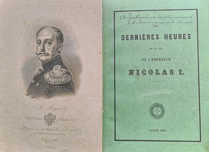 [NICOLAS I]  LOT de deux livres : 1) Dernières heures de la vie de l'Empereur Nicolas...