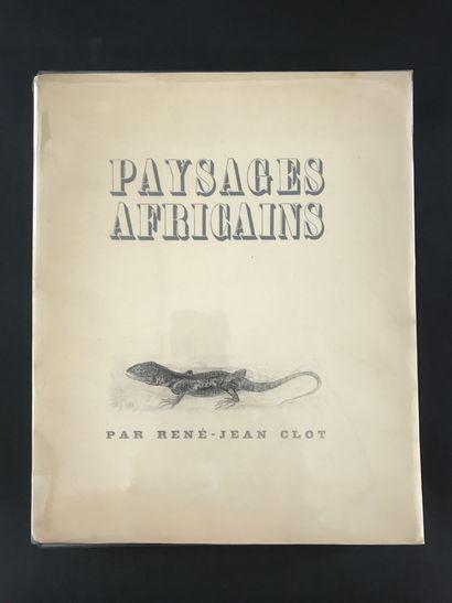 Paysages Africains  Par René-Jean Clot  1945...
