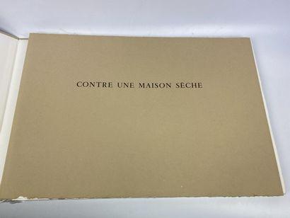 CHAR (René). Contre une maison sèche. [Paris],...