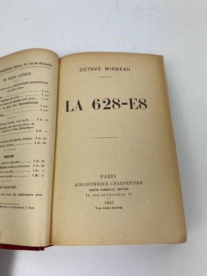 MIRBEAU (Octave). La 628-E8. Paris, Bibliothèque-Charpentier,...