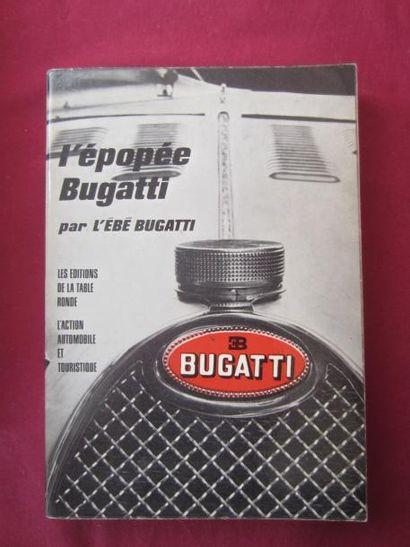 L'épopée Bugatti, par L'Ebé Bugatti, 1966,...