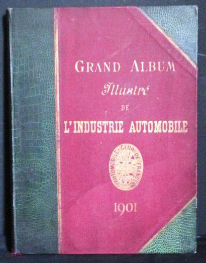 Le Grand Album illustré de l'industrie automobile...