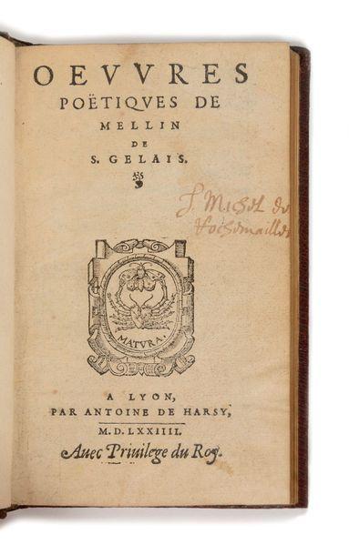 SAINT-GELAIS (Mellin de). Œuvres poëtiques....