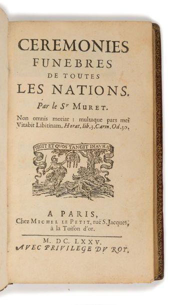 MURET ( Jean ou Pierre). Cérémonies funèbres...