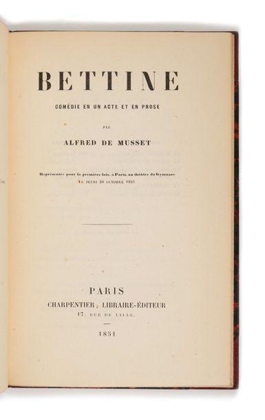 MUSSET (Alfred de). Bettine, comédie en un...