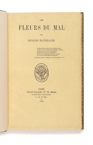BAUDELAIRE (Charles). Les Fleurs du mal. Paris, Poulet-Malassis et De Broise, 1857....