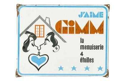 GIMM J'AIME, La menuiserie 4 étoiles.  Émaillerie...