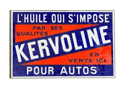 KERVOLINE, L'huile qui s'impose pour autos....