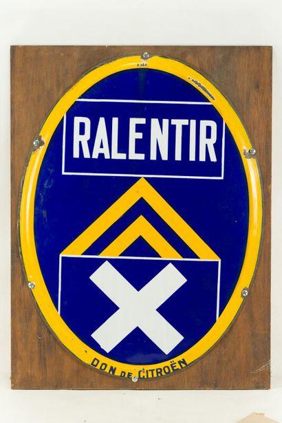 RALENTIR, Don de CITROËN  Sans mention d'émaillerie,...