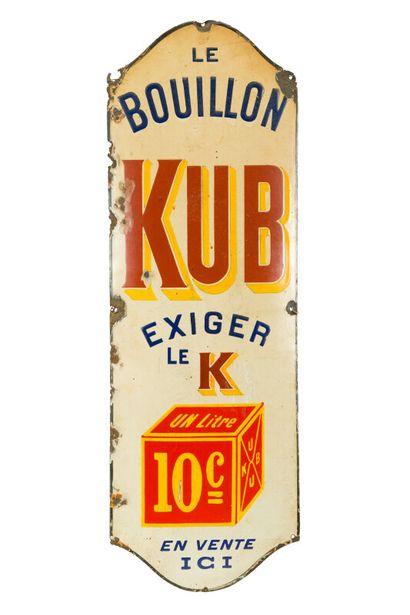 KUB Le bouillon, exiger le K.  Sans mention...