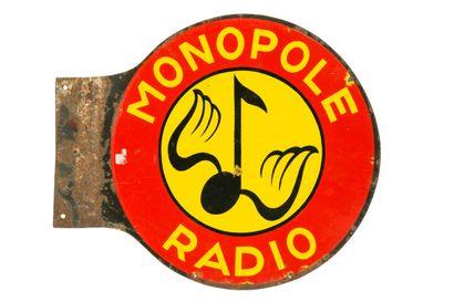 MONOPOLE RADIO.  Sans mention d'émaillerie,...