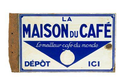 LA MAISON DU CAFÉ.  Sans mention d'émaillerie,...
