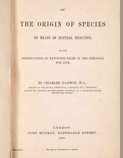 DARWIN CHARLES (1809-1882). On the Origin of Species by Means of Natural Selection,...