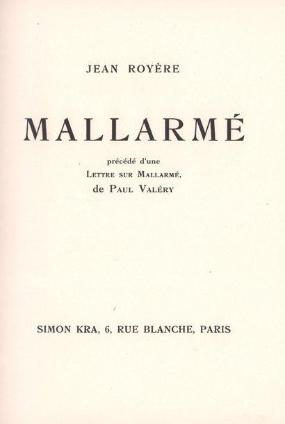 JEAN ROYÈRE (1871-1956) - Mallarmé, précédé d'une Lettre sur Mallarmé de Paul VALÉRY....