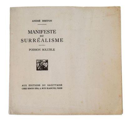 BRETON André (1896-1966) Manifeste du Surréalisme - Poisson soluble. Paris, éditions...