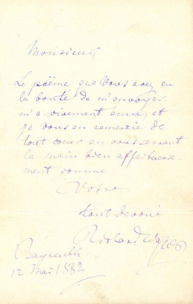 WAGNER RICHARD (1813-1883) L.A.S. «Richard Wagner», Bayreuth 12 mai 1882, à Édouard...