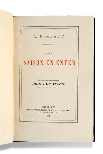 RIMBAUD ARTHUR (1854-1891) Une Saison en Enfer Bruxelles, Alliance Typographique,...