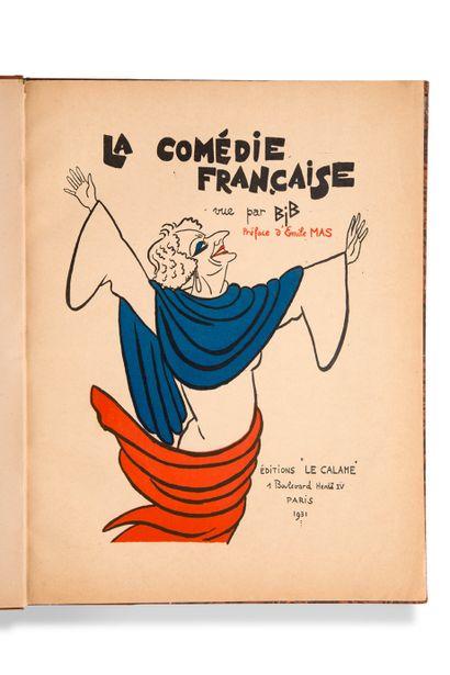 • BIB La Comédie Française. Préface d'Émile...