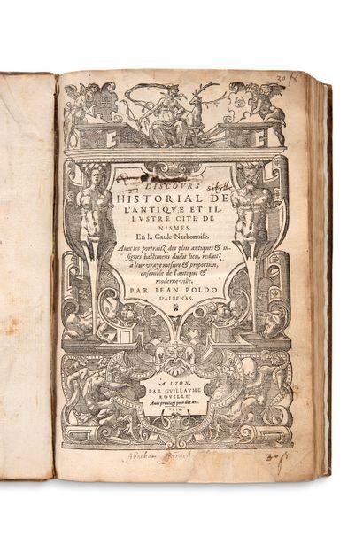 POLDO D'ALBENAS Jean (1512-1563) Discours historial de l'antique et illustre cité...