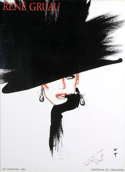 RENÉ GRUAU (1909-2004) Affiche RENE GRUAU Le Chapeau, 1984, Edition du Désastre,...
