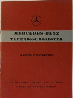 Manuel d'entretien Mercedes Benz 300 SL Roadster...