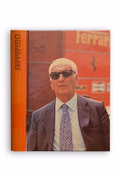 Livre Ferrari 80 par Enzo Ferrari Edition...
