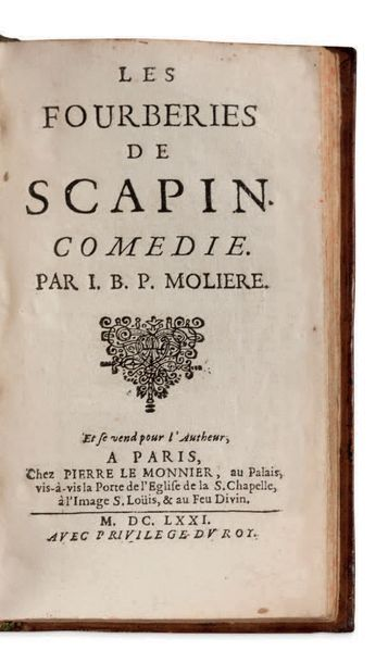 JEAN-BAPTISTE POQUELIN, DIT MOLIERE (1622-1673) Les Fourberies de Scapin. Paris,...