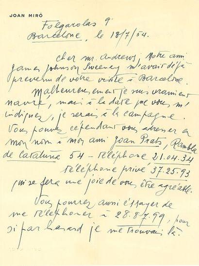 MIRÓ JOAN (1893-1983). L.A.S. «Miró», Barcelone 18 juillet 1954, à Mr. ANDREWS; 2...