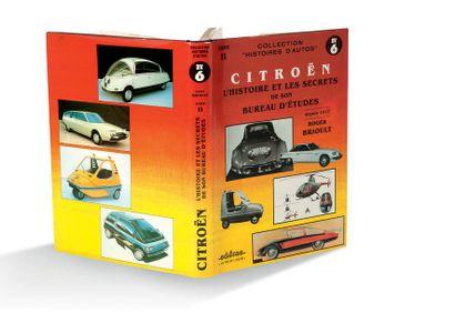 ROGER BRIOULT Citroën : L'Histoire et les...