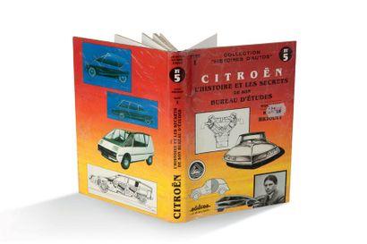 ROGER BRIOULT Citroën : L'Histoire et les secrets de son bureau d'études Edifree,...