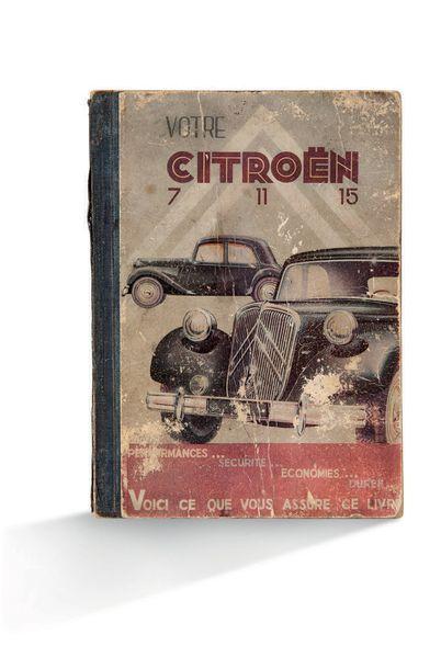 CITROËN Votre Citroën 7, 11, 15 Guide technique...