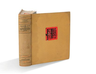 GEORGES LE FÈVRE La Croisière jaune : troisième mission Paris, Librairie Plon, 1933...