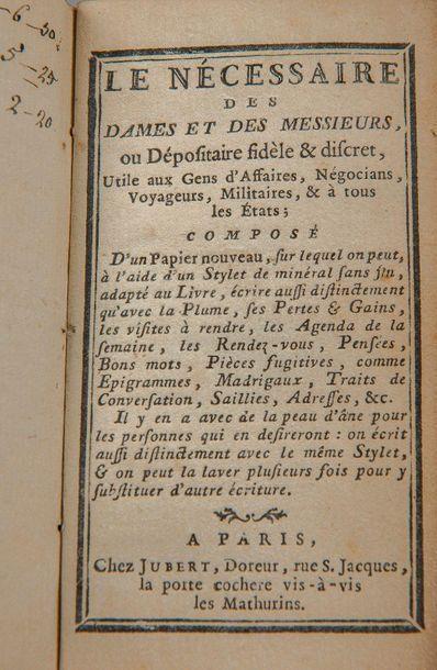 NÉCESSAIRE (Le) des Dames et des Messieurs. Paris, Jubert, s.d. (fin XVIIIe s.)....
