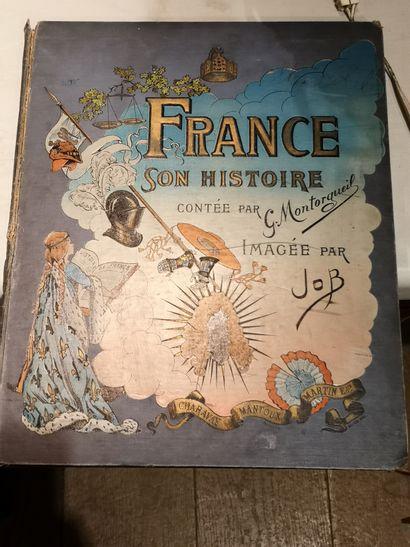 JOB, Georges MONTORGUEIL  France, its history...