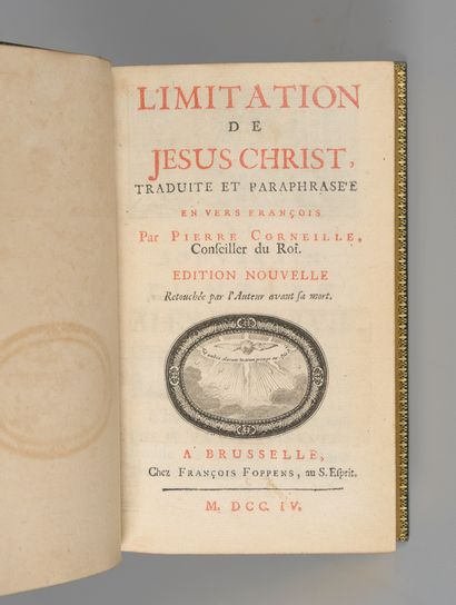 CORNEILLE (Pierre). Imitation de Jésus-Christ, traduite et paraphrasée en vers français...