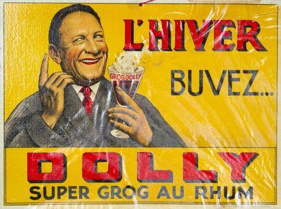 DOLLY - Carton publicitaire, L'hiver buvez...