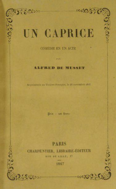 MUSSET (Alfred de). Un Caprice. Comédie en un acte et en prose. Paris, Charpentier,...