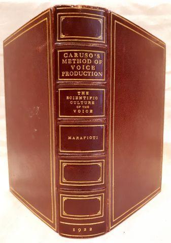 Mario MARAFIOTI. Caruso's method of voice...