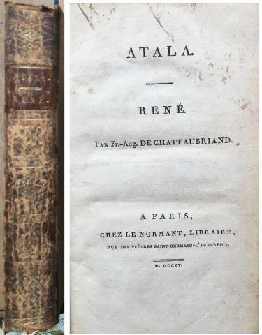 CHATEAUBRIAND. Atala-Réné. Paris, Lenormand,...