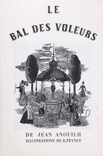 ANOUILH, Jean - Le bal des voleurs. Illustrations...