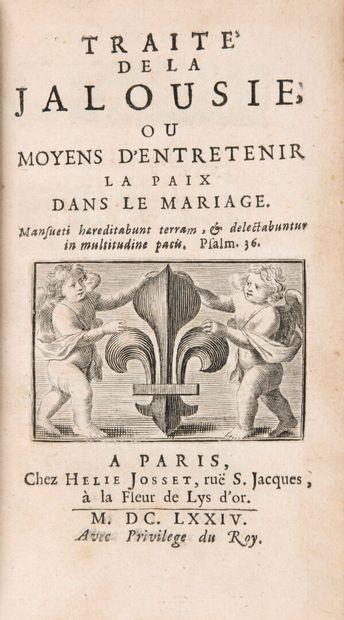 [COURTIN, Antoine de] - Traité de la jalousie,...